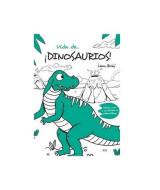 LIBRO P/LEER Y PINTAR VIDA DE… ¡DINOSAURIOS! - 1701  (x1)